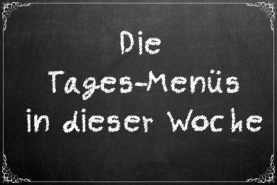 Die Tages-Menüs 15.-19.10.18