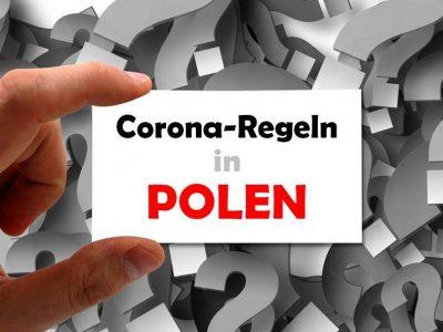 Achtung NEUE Corona-Regeln in Polen