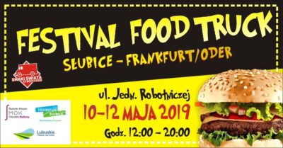 10.-12. Mai – Food-Truck-Festival in Slubice